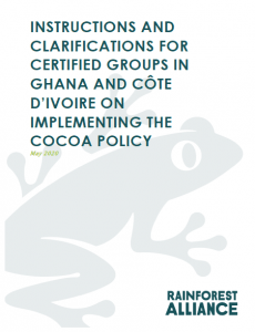 Instructions and Clarifications for Certified Groups in Ghana and Côte D'Ivoire on Implementing the Cocoa Policy